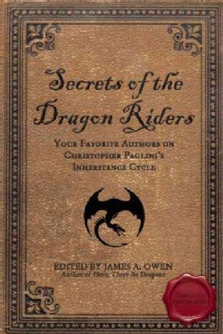 Secrets of the Dragon Riders: Your Favorite Authors on Christopher Paolini's Inheritance Cycle (Paperback)