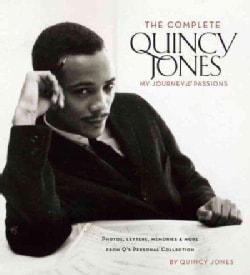The Complete Quincy Jones: My Journey & Passions (Hardcover)