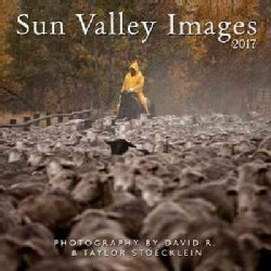 Sun Valley Images 2017 Calendar (Calendar)