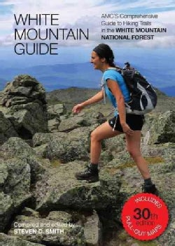 White Mountain Guide: Amc's Comprehensive Guide to Hiking Trails in the White Mountain National Forest (Paperback)