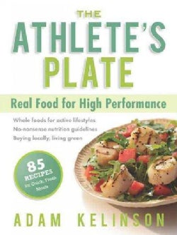 The Athlete's Plate: Real Food for High Performance (Paperback)