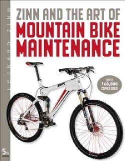 Zinn and the Art of Mountain Bike Maintenance (Paperback)
