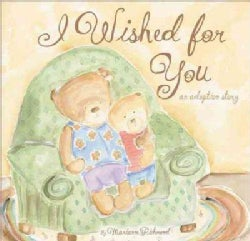 I Wished for You: An Adoption Story (Hardcover)