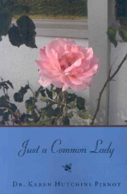 Just a Common Lady (Paperback)