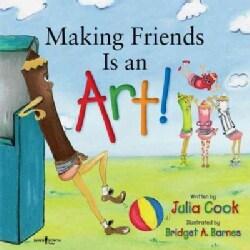 Making Friends Is an Art! (Paperback)