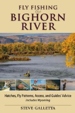 Fly fishing the colorado river an angler 39 s guide for Fly fishing for dummies