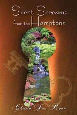 Silent Screams from the Hamptons (Paperback)