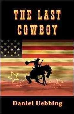 The Last Cowboy (Paperback)