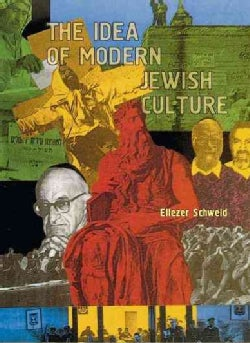 The Idea of Modern Jewish Culture (Hardcover)