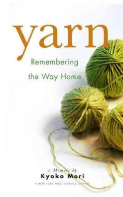 Yarn: Remembering the Way Home (Paperback)