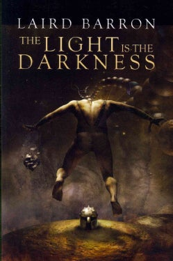 The Light Is the Darkness (Paperback)