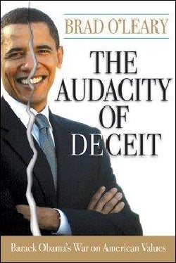 The Audacity of Deceit: Barack Obama's War on American Values (Hardcover)