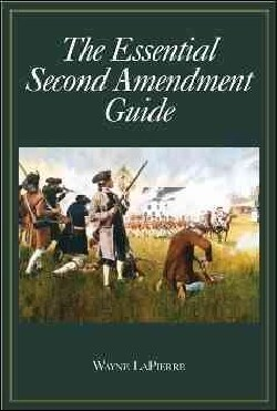 The Essential Second Amendment Guide (Hardcover)