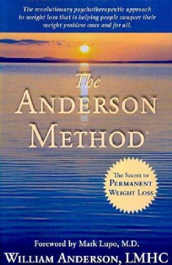 The Anderson Method: The Secret to Permanent Weight Loss (Paperback)