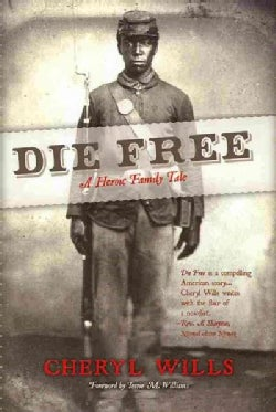 Die Free: A Heroic Family History (Hardcover)