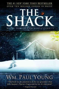 La cabana / The Shack: Donde la tragedia se encuentra con la eternidad / Where Tragedy Confronts Eternity (Paperback)
