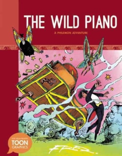 The Wild Piano: A Philemon Adventure (Hardcover)