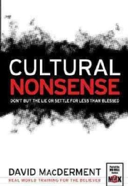 Cultural Nonsense: Don't Buy the Lie or Settle For Less Than Blesses (Paperback)