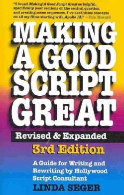 Making a Good Script Great (Paperback)
