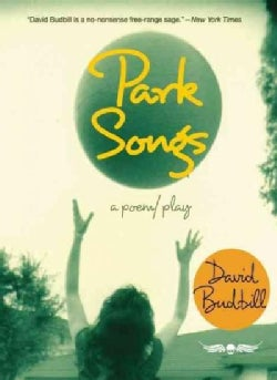 Park Songs: A Poem/Play (Paperback)