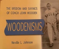 Woodenisms: The Wisdom and Sayings of Coach John Wooden (Hardcover)