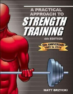 A Practical Approach to Strength Training (Paperback)