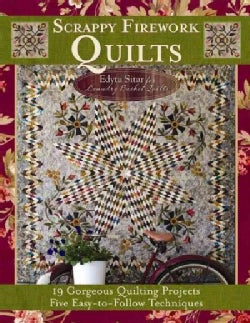 Scrappy Firework Quilts - A Blast of Strips, Scraps & Triangles (Paperback)