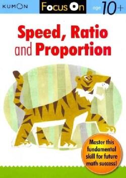 Focus On Speed, Ratio and Proportion (Paperback)