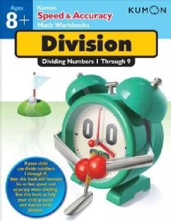Division: Dividing Numbers 1 through 9 (Paperback)