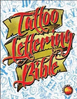 Tattoo Lettering Bible (Paperback)