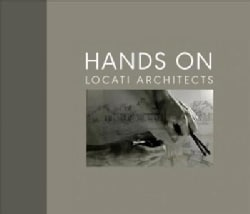 Hands On: Locati Architects (Hardcover)