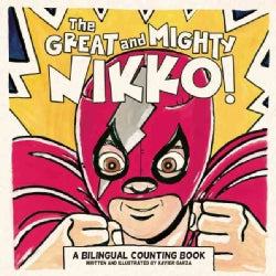 The Great and Mighty Nikko! (Paperback)