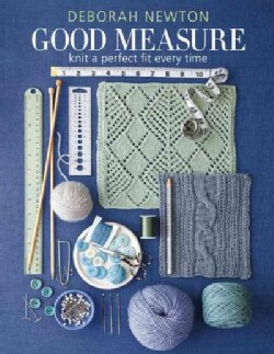 Good Measure: Knit a Perfect Fit Every Time (Hardcover)