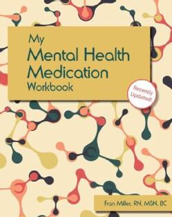 My Mental Health Medication Workbook (Paperback)