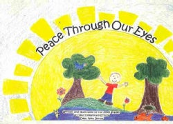 Peace Through Our Eyes (Paperback)