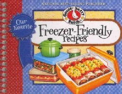Our Favorite Freezer-Friendly Recipes (Paperback)