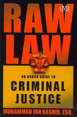 Raw Law: An Urban Guide to Criminal Justice (Paperback)