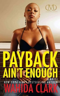 Payback Ain't Enough (Paperback)
