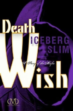 Death Wish: A Story of the Mafia (Paperback)