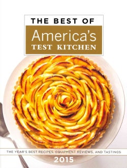 The Best of America's Test Kitchen 2015: The Year's Best Recipes, Equipment Reviews, and Tastings (Hardcover)
