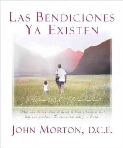 Las bendiciones ya existen / The blessings already exist (Paperback)