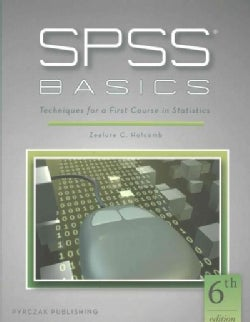 SPSS Basics: Techniques for a First Course in Statistics (Paperback)