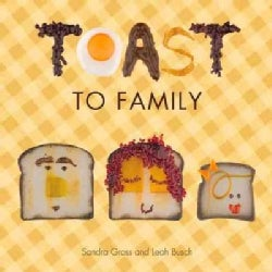 Toast to Family (Board book)