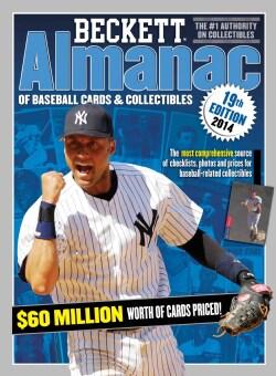 Beckett Almanac of Baseball Cards & Collectibles 2014 (Paperback)