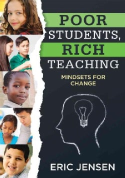 Poor Students, Rich Teaching: Mindsets for Change (Paperback)