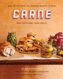 Carne: Meat Recipes from the Kitchen of the American Academy in Rome (Hardcover)