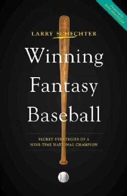Winning Fantasy Baseball: Secret Strategies of a Nine-Time National Champion (Paperback)