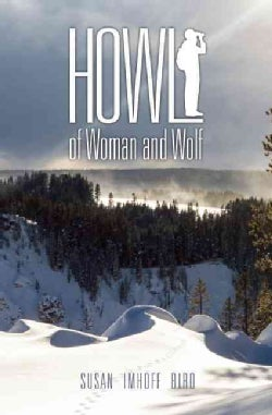 Howl: Of Woman and Wolf (Paperback)