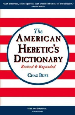 The American Heretic's Dictionary (Paperback)