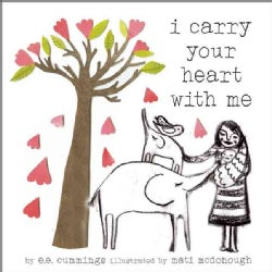 I Carry Your Heart With Me (Hardcover)